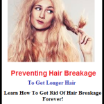 Preventing Hair Breakage to Get Longer Hair
